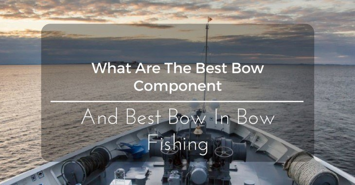 what-are-the-best-bow-component