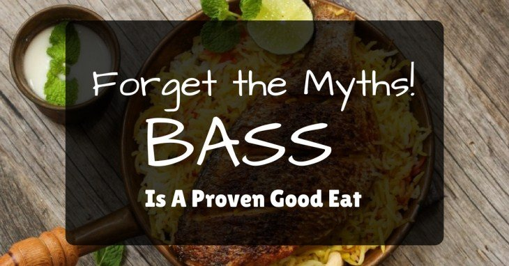 Bass Is A Proven Good Eat