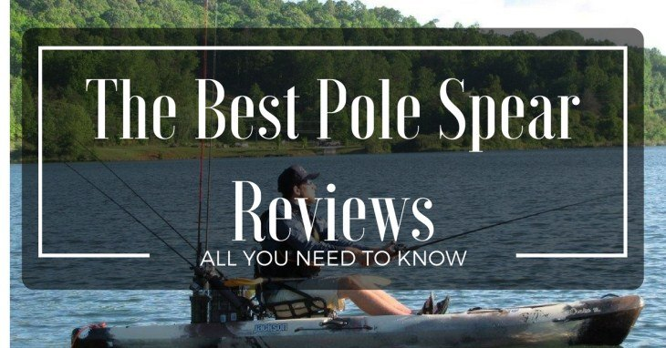 The Best Pole Spear Reviews