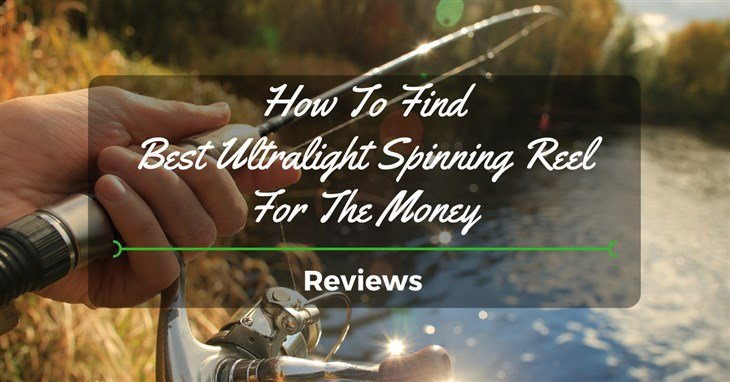 best ultralight spinning reel money reviews